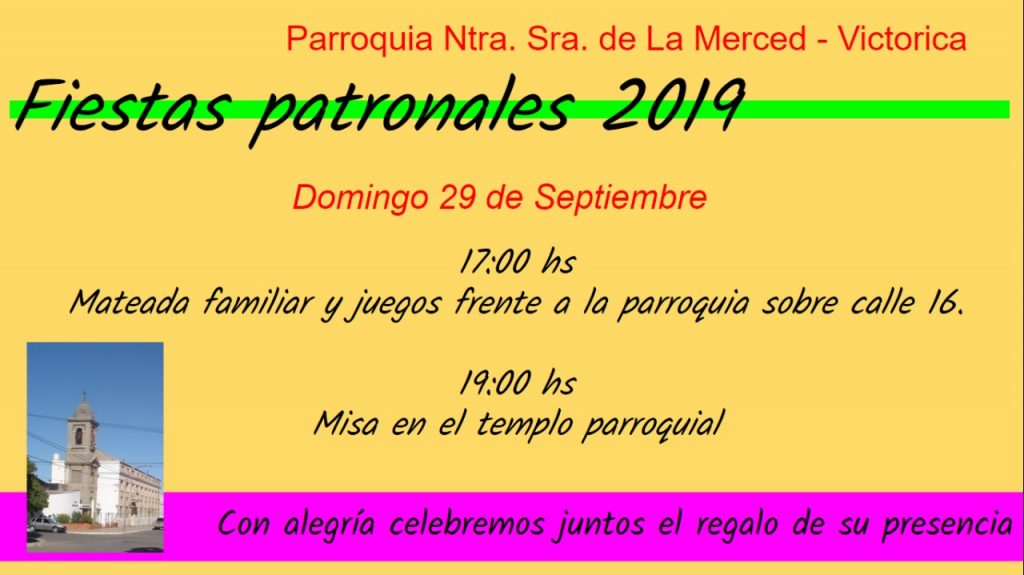 El 29 de septiembre 2019 se celebra la centésima vigésima octava fiesta patronal en Victorica.